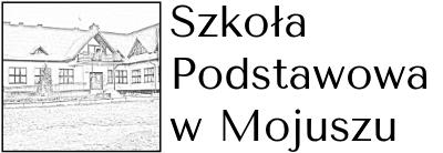 Szkoła Podstawowa w Mojuszu - Oficjalna strona internetowa Szkoły Podstawowej w Mojuszu
